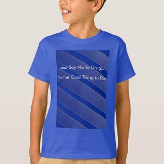 Apenas diga no a la camiseta de los niños de las