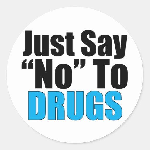 Apenas diga no a las drogas pegatina redonda