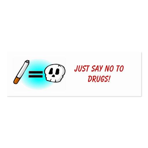 ¡APENAS DIGA NO A LAS DROGAS! - Tarjeta del perfil Tarjetas De Visita Mini