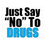 Apenas diga no a las drogas tarjetas postales