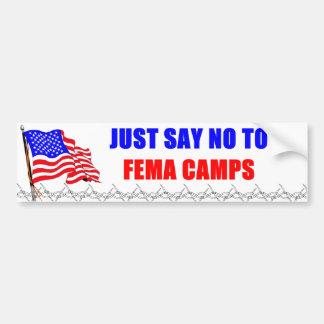 Apenas diga no a los campos del FEMA Pegatina Para Auto