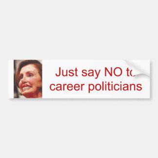 apenas diga NO a los políticos/Nancy Pelosi de la  Pegatina Para Auto