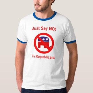 ¡Apenas diga NO! A los republicanos Remeras