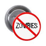 Apenas diga no a los zombis pin redondo 5 cm