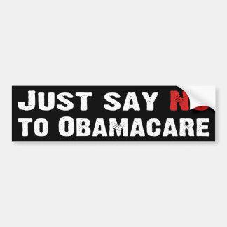 Apenas diga no a Obamacare Etiqueta De Parachoque