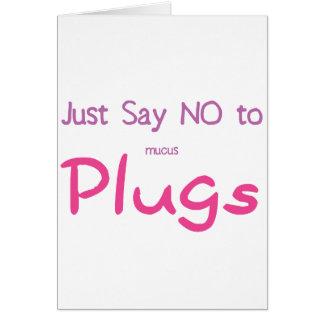 Apenas diga no (el rosa) tarjeta de felicitación