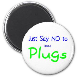 Apenas diga no (el verde) imán redondo 5 cm
