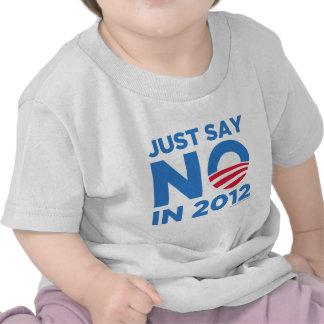 Apenas diga NO en 2012 Camiseta