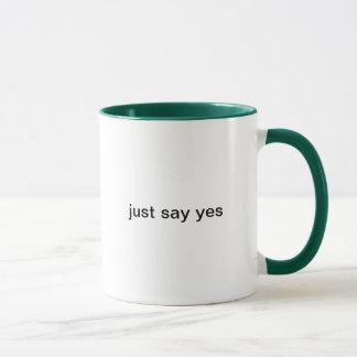 apenas diga sí