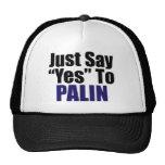 Apenas diga sí a Palin Gorros Bordados