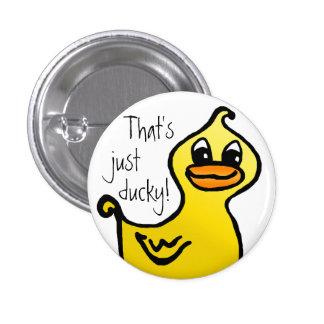 ¡Apenas ducky! Pin Pin Redondo 2,5 Cm