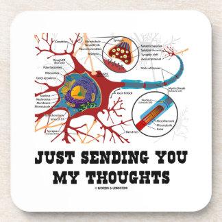 Apenas enviándole mi sinapsis de la neurona de los posavasos de bebida