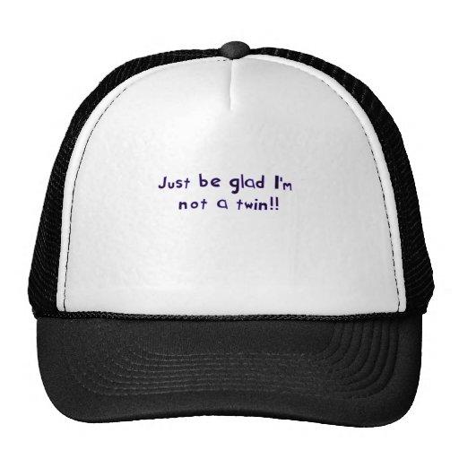 apenas esté alegre gorra