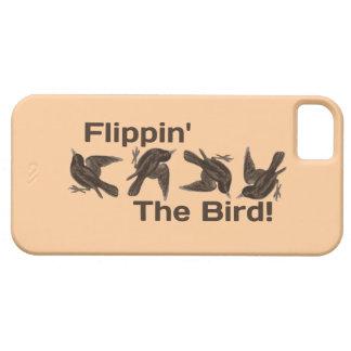 """Apenas """"Flippin tonto el pájaro """" iPhone 5 Funda"""