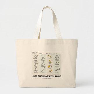 Apenas floreciendo con el estilo (tipos de brotes) bolsa tela grande