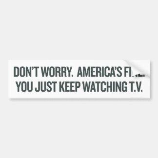 Apenas guarde el ver de la TV Etiqueta De Parachoque