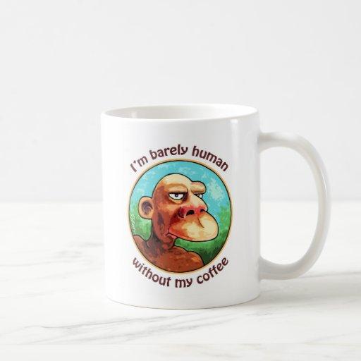 Apenas humano sin el café - modificado para taza clásica