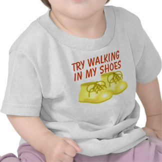 Apenas intente caminar en mi camiseta de toddler