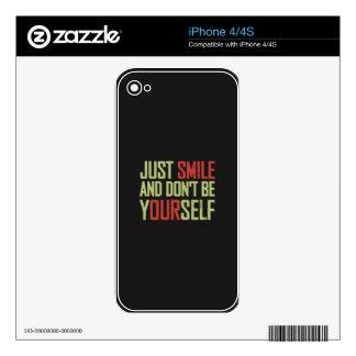 Apenas la sonrisa y no es usted mismo skin para el iPhone 4