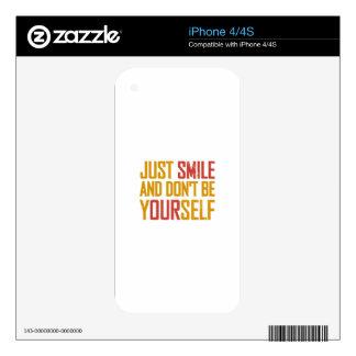Apenas la sonrisa y no es usted mismo skins para iPhone 4S