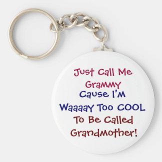 Apenas llámeme Grammy llavero fresco de la abuela