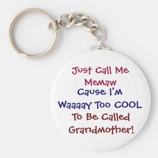 Apenas llámeme Memaw llavero fresco de la abuela