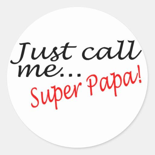 Apenas llámeme papá estupenda pegatina