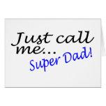 Apenas llámeme papá estupendo tarjetas