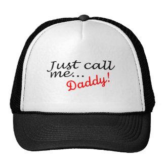 Apenas llámeme papá gorros