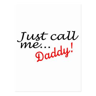 Apenas llámeme papá postales
