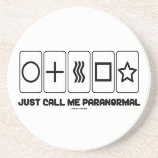 Apenas llámeme paranormal (las tarjetas de Zener) Posavaso Para Bebida