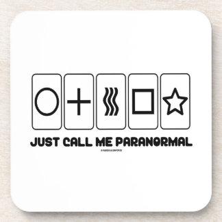 Apenas llámeme paranormal (las tarjetas de Zener) Posavasos De Bebidas