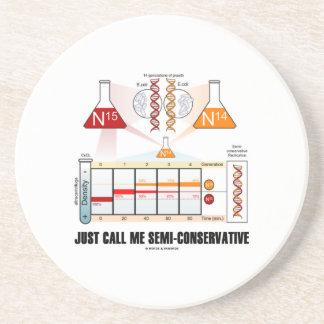 Apenas llámeme Semi-Conservador (la réplica de la Posavasos Cerveza