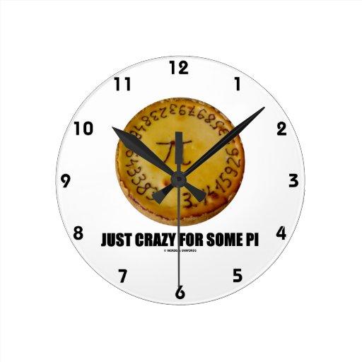 Apenas loco para un cierto pi (pi/humor de la relojes