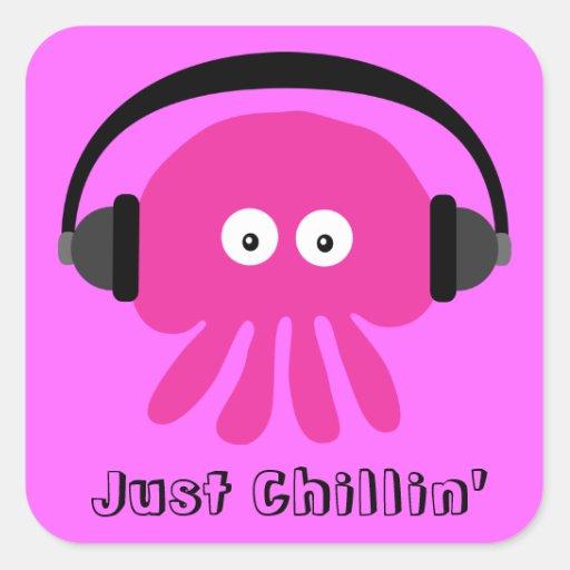 Apenas medusas rosadas de Chillin con los Pegatina Cuadrada
