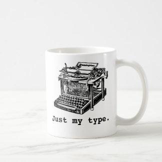 Apenas mi tipo, máquina de escribir taza básica blanca