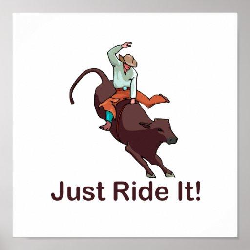 Apenas móntelo vaquero y Bull Poster