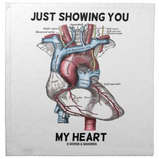 Apenas mostrándole mi corazón (corazón anatómico) servilletas imprimidas