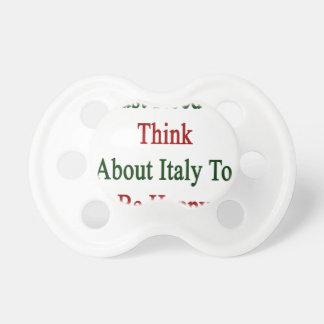 Apenas necesito pensar en Italia para ser feliz Chupetes De Bebe