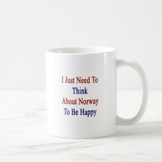 Apenas necesito pensar en Noruega para ser feliz Taza De Café