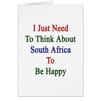 Apenas necesito pensar en Suráfrica para ser Happ Tarjeta Pequeña