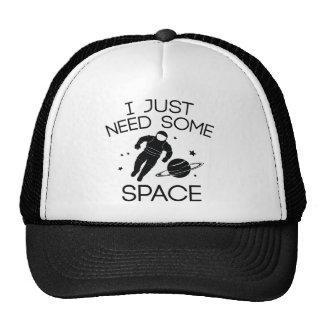 Apenas necesito un cierto espacio gorras