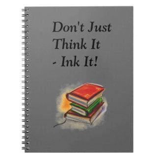 Apenas no lo piense…. Cuaderno del diario del