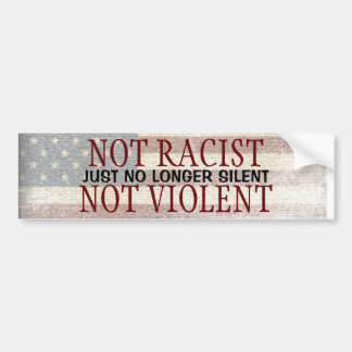 Apenas no más silencioso no violento no racista pegatina para auto