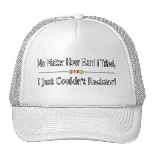 Apenas no podría el resistor gorras