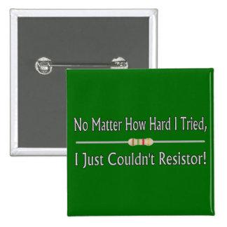 Apenas no podría el resistor pin cuadrado