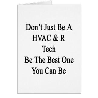 Apenas no sea una tecnología de la HVAC R sea la Tarjeta De Felicitación