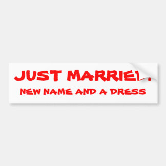 Apenas nuevo nombre casado y un vestido etiqueta de parachoque
