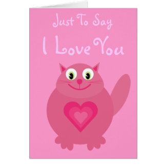 Apenas para decir te amo el gato y corazones tarjeta de felicitación