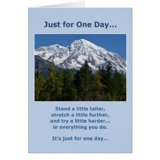 Apenas para un día… de motivación tarjeta de felicitación